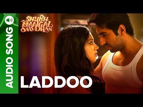 Laddoo - Full Audio Song   Ayushmann Khurrana & Bhumi Pednekar   Mika Singh   Tanishk - Vayu
