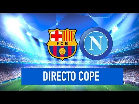 BARCELONA vs NAPOLES EN VIVO (CHAMPIONS)   Radio Cadena Cope (Oficial)