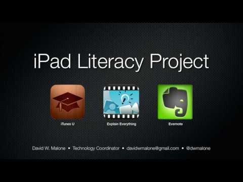 iPad Literacy Project by David W. Malone