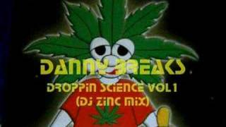 Danny Breaks-Droppin Science vol1 Dj Zinc remix
