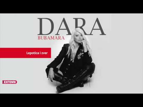Dara Bubamara - LEPOTICA I ZVER