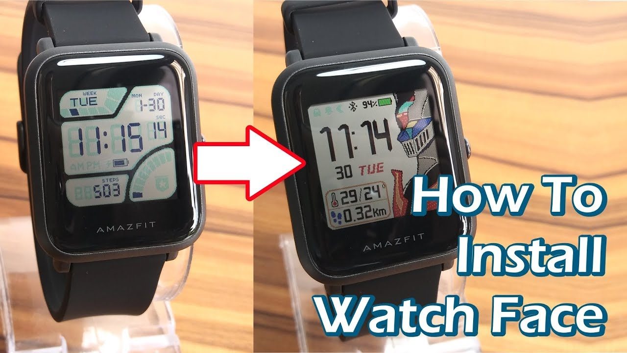 how to change install amazfit bip watch face easily youtube
