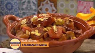 Receta: Calabaza en Tacha | Cocineros Mexicanos