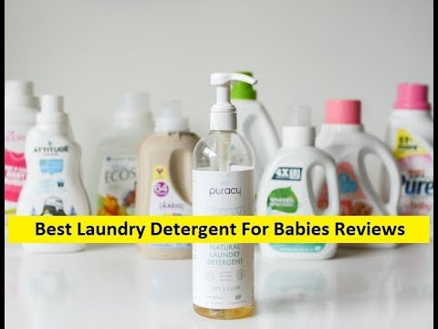 Top 3 Best Laundry Detergent For Babies Reviews in 2019