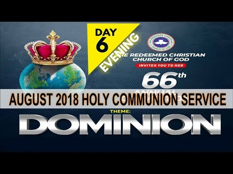 RCCG August 2018 HOLY COMMUNION SERVICE