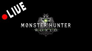 MHW - Solo Session #7 (Monster Hunter World - PS4)