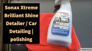 Detaling your car at home under 1k sonax detailer for brilliant shine