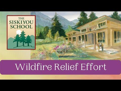 The Siskiyou School Wildfire Effort