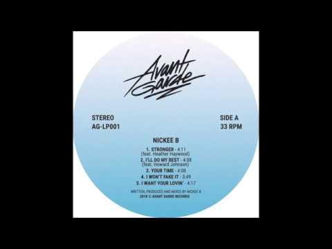 Nickee B - I'll Do My Best (feat. Howard Johnson) [Avant Garde Records]