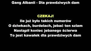[18+][RAPUJ Z POPUSIEM] GANG ALBANII - Dla prawdziwych dam + tekst [NAJLEPSZA]