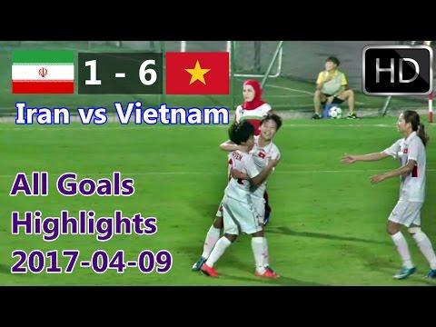 Iran Vs Viet Nam   Tat Ca Cac Muc Tieu All Goal Highlights  Viet Nam Vs Iran