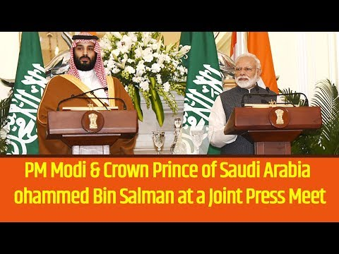 PM Modi & Crown Prince of Saudi Arabia Mohammed Bin Salman at a Joint Press Meet
