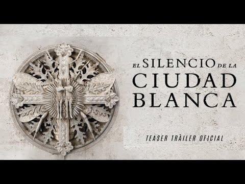 TEASER TRÁILER El silencio de la Ciudad Blanca | 25 de octubre en cines