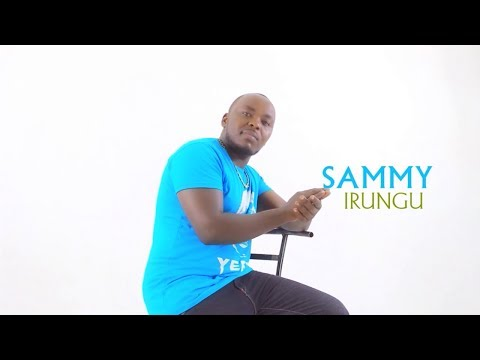 Sammy Irungu Ciira Wakwa Latest Video 2018 (Skiza  8632549 To 811)