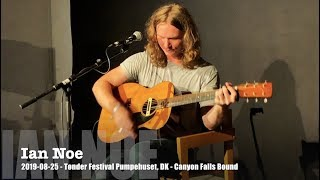Download Ian Noe - Canyon Falls Bound - 2019-08-25  - Tønder Festival Pumpehuset, DK Mp3 and Videos