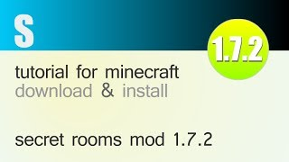 SECRET ROOMS MOD 1.7.2 minecraft - how to download and install (with forge)