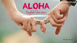 Aloha | English Version | Video Lyrics | fb/hoangan.tinydinosaur