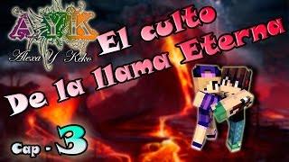 Minecraft - El culto de la llama Eterna - Cap 3