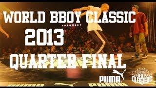 World BBoy Classic 2013 Quarter Final - Luigi & Kazuki Rock vs Robin & Kolobok