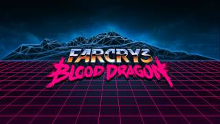 Far Cry 3: Blood Dragon (Soundtrack) 25 - Blood Dragon Theme (Reprise)