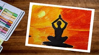Landscape Yoga Girl Silhouette Drawing With Oil Pastel | Yoga Art Step By Step