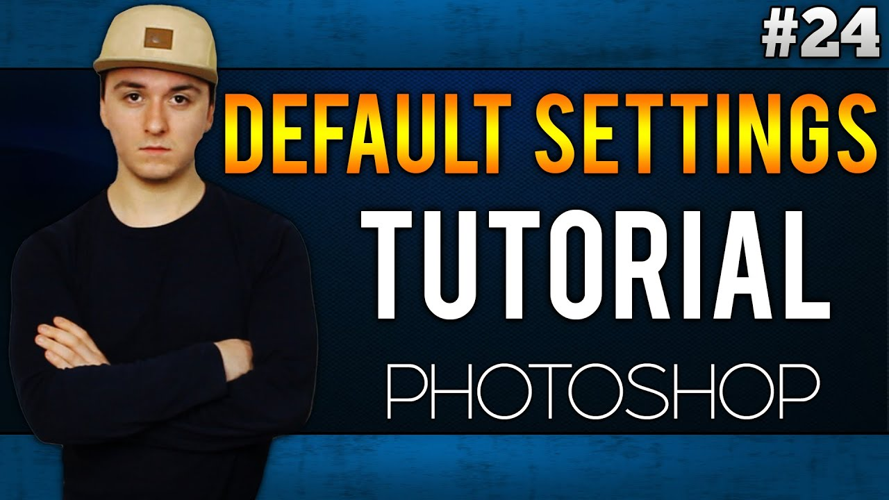 Adobe Photoshop CC: How To Reset To Its Default Settings EASILY! – Tutorial #24
