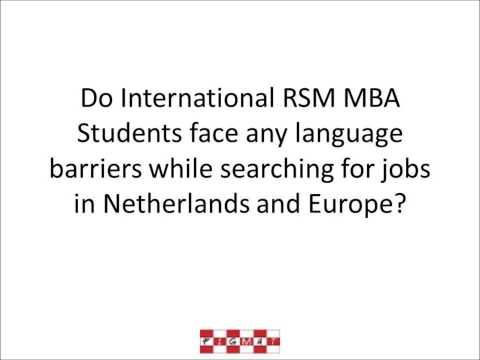 RSM MBA International Students Job Search - Do they face language barriers?