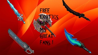ROBLOX ASSASSIN  GIVING MY GREAT FANS FREE EXOTICS !!!!!   FREE EXOTICS FOR YOU GUYS 