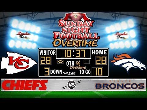 NFL Football 2016 Recap: SNF OVERTIME WK 12: Chiefs vs. Broncos #LouieTeeLive