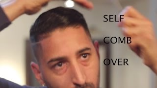How To Give Your Self A Comb Over Haircut | Comb Over Fade Step By Step