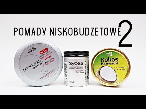 Pomady niskobudżetowe #2 | Swiss O Par Kokos, Syoss Invisible Hold, Joanna Styling Effect