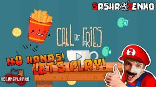 Call of Fries Gameplay (Chin & Mouse Only)