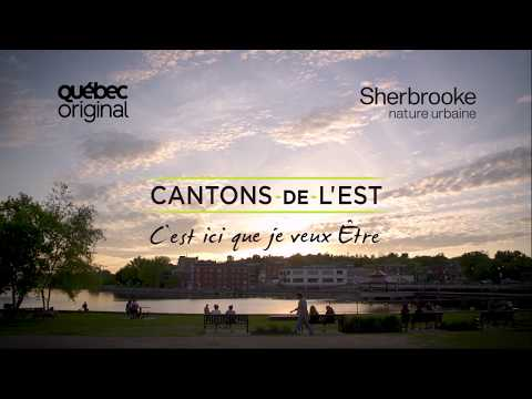 Vivez au rythme de Sherbrooke - Cantons-de-l'Est