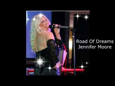 Road Of Dreams - Jennifer Moore