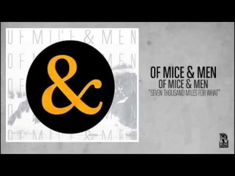 Of Mice & Men - Seven Thousand Miles For What