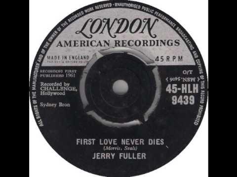 Jerry Keller   First Love Never Dies