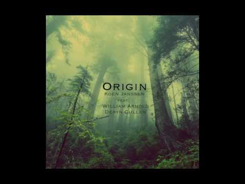 Koen Janssen - Origin feat. William Arnold & Deryn Cullen