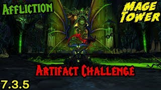 Affliction Warlock (Mage Tower) - Artifact Challenge Guide!