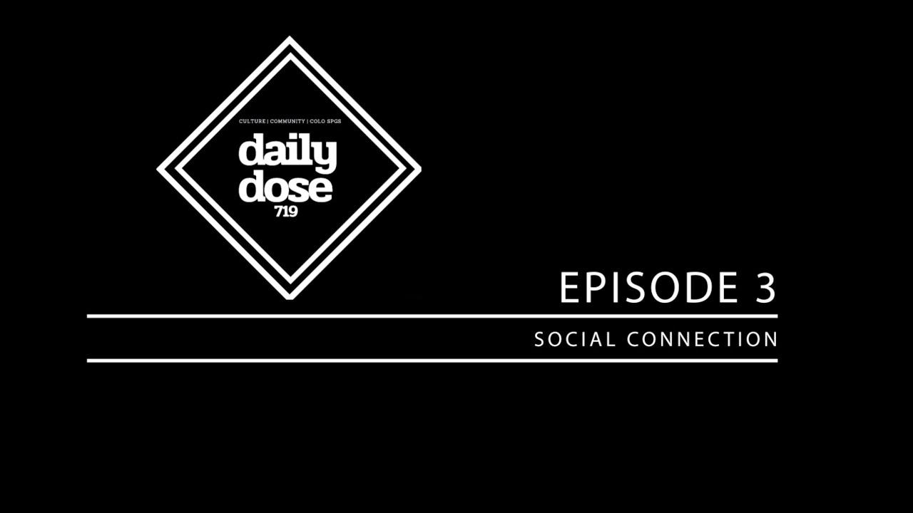 Episode 3: Social Connection