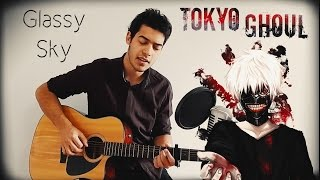 Tokyo Ghoul √A / Donna Burke - Glassy Sky (Acoustic Cover) Gabriel Rossini