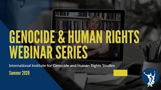 Genocide in Rwanda - Genocide and Human Rights Webinar Series