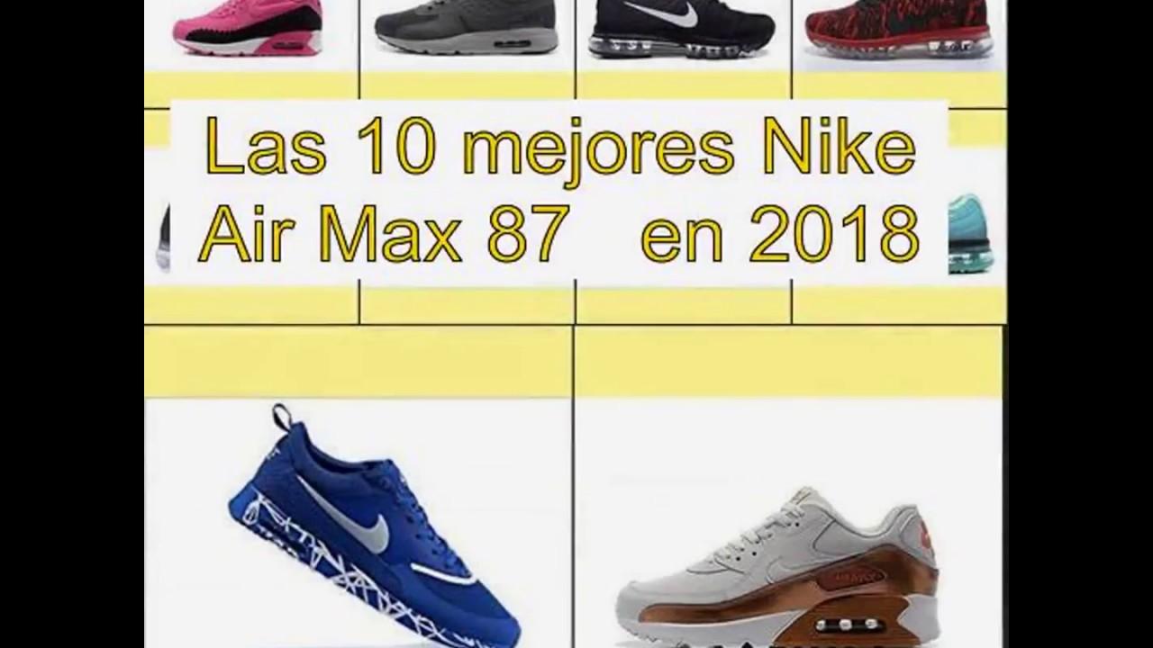 Las 10 mejores Nike Air Max 87 en 2018