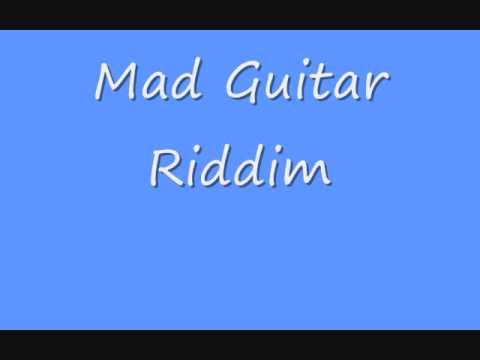 Mad Guitar Riddim