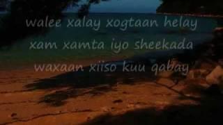 shay mire dacar-Ileyn dumar ismaleh with Somali lyircs