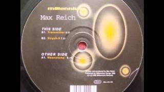 Max Reich - Transmitter