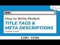 #7 Write Title & Description practically | Titles and Meta Descriptions for seo (⭐SEO Course⭐)