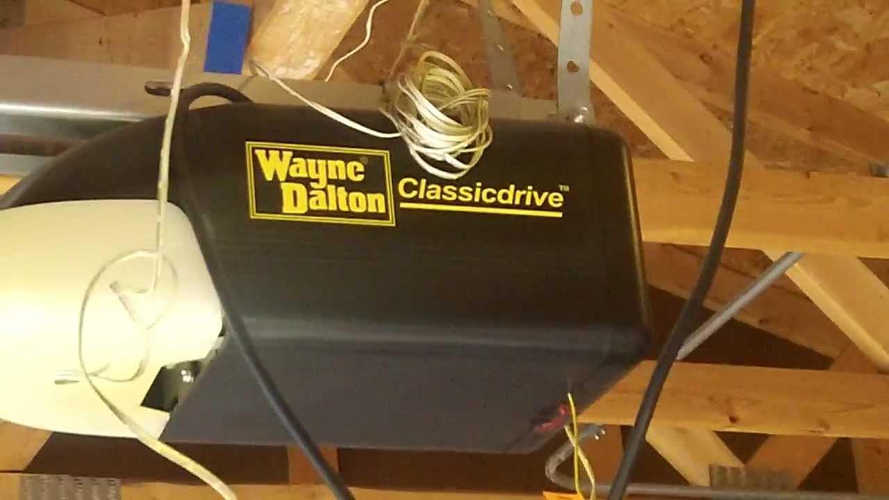 Wayne Dalton Classic Drive piece of junk Garage Door Opener Eyes Incorrect PT1  YouTube
