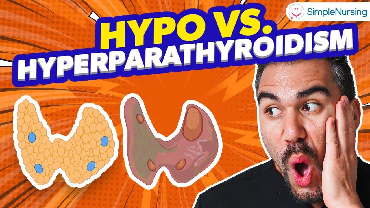 Endocrine | Parathyroid - Hyperparathyroidism vs Hypo for NCLEX