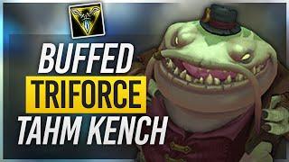 Voyboy: BUFFED TRIFORCE TAHM KENCH
