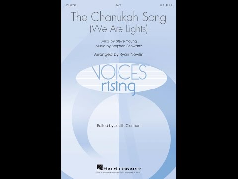 The Chanukah Song (We Are Lights) - Arranged by Ryan Nowlin
